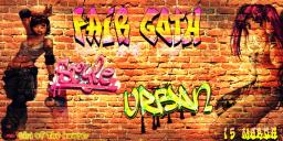 FAIR GOTH -URBAN